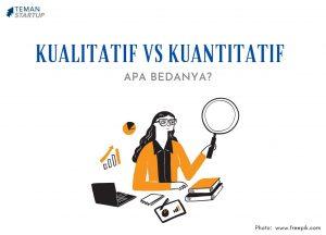 Kualitatif vs Kuantitatif, Apa Bedanya?