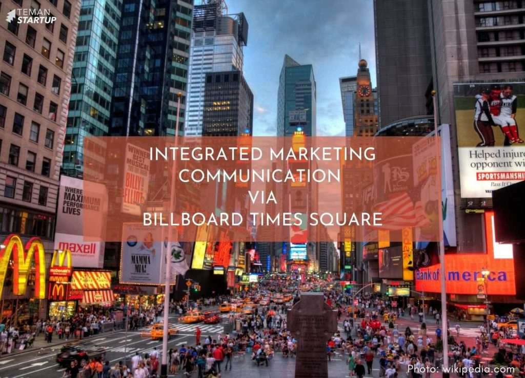 Integrated Marketing Communication Via Billboard Times Square