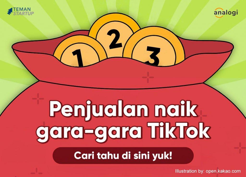 Tips Jualan Naik Lewat TikTok!